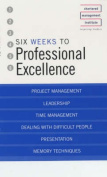 Six Weeks to Perfect Your Professional Skills