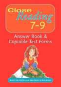 Close Reading 7-9 Answer Book & Copiable Test Forms