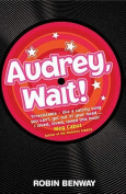 Audrey, Wait