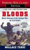 Bloods: Black Veterans of the Vietnam War