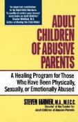 Adult Children of Abusive Parents