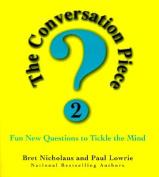 Conversation Piece 2