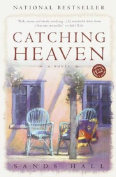 Catching Heaven