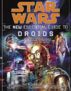 The New Essential Guide to Droids (Star Wars