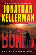 Bones (Alex Delaware Novels)