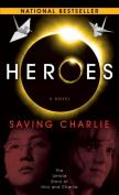 Heroes: Saving Charlie