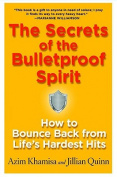 The Secrets of the Bulletproof Spirit
