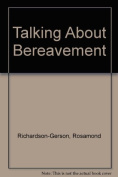 Talking About Bereavement