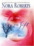 The Gift (Mira Hardbacks S.)