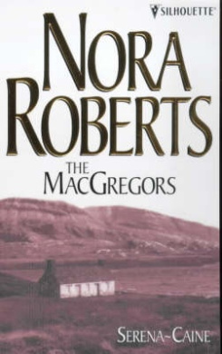 The MacGregors: Serena - Caine (The MacGregors)