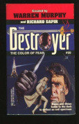 The Destroyer :The Color of Fear