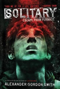 Solitary (Escape from Furnace)