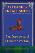 The Comforts of a Muddy Saturday (Isabel Dalhousie Mysteries