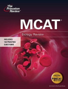 The Princeton Review MCAT Biology Review (Princeton Review