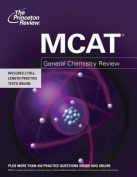 MCAT General Chemistry Review (Princeton Review