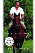 The Long Goodbye [Large Print]