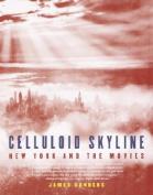 Celluloid Skyline