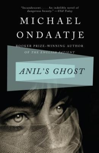 Anil's Ghost by Michael Ondaatje.