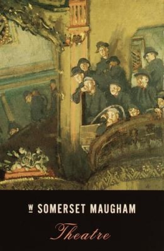 Theatre by W. Somerset Maugham.