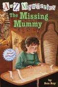 Missing Mummy, the