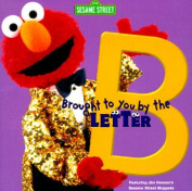 Brought to You by the Letter B