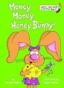 Money, Money, Honey Bunny! (Bright & Early Books