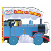 Rolling on the Rails (Thomas & Friends (Board Books)) [Board book]