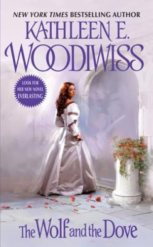 The Wolf and the Dove by Kathleen E. Woodiwiss.