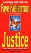 Justice (Peter Decker & Rina Lazarus Novels