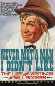 Never Met a Man I Didn't Like