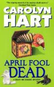 April Fool Dead (Death on Demand Mysteries