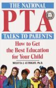 The National PTA Talks to Parents