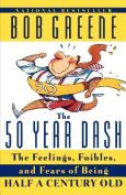 The 50 Year Dash