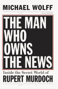 American Book 384042 The Man Who Owns the News