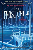 The Frost Child (Navigator Trilogy