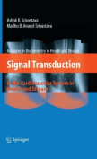 Signal Transduction in Cardiovascular System Health and Disease