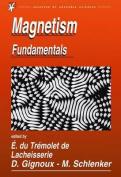 Magnetism: Fundamentals