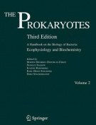 The Prokaryotes: A Handbook on the Biology of Bacteria