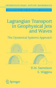 Lagrangian Transport in Geophysical Jets and Waves