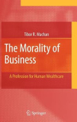 The Morality of Business