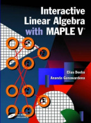 Interactive Linear Algebra with Maple V