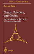 Sands, Powders and Grains
