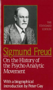On the History of the Psycho-Analytic Movement (Paper)