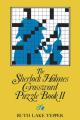 The Sherlock Holmes Crossword Puzzle Book II