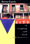 City of Coughing & Dead Radiators - A Poem
