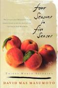 Four Seasons in Five Senses