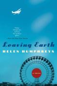 Leaving Earth: A Novel