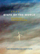 State of the World 2008 Toward a Sustainable Global Economy