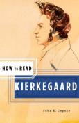 How to Read Kierkegaard