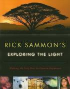 Rick Sammon's Exploring the Light
